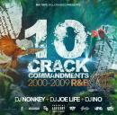 DJ NONKEY & DJ JOE LIFE & DJ INO / 10 CRACK COMMANDMENTS -2000-2009 R&B-