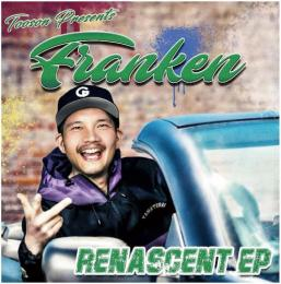 FRANKEN / RENASCENT EP