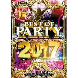 DJ K.G. / RUSH 12 -BEST OF PARTY 2017-