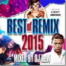DJ ReW / BEST OF REMIX 2015