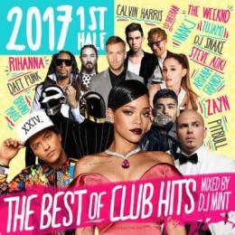 DJ MINT / THE BEST OF CLUB HITS 2017 1st Half