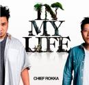 CHIEF ROKKA / IN MY LIFE