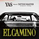 YAS / ELCAMINO -王の道- - Mixed by TATTOO MASTER