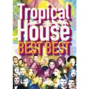 V.A / Tropical House BEST BEST