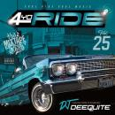 DJ DEEQUITE / 4 YO RIDE VOL.25