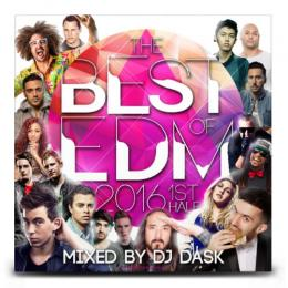 DJ DASK / THE BEST OF EDM 2016 1st Half (2CD)