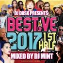 DJ MINT / DJ DASK PRESENTS BEST OF VE 2017 1st Half