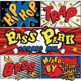 DJ PUNCH / BASS PARK #BREND MIX