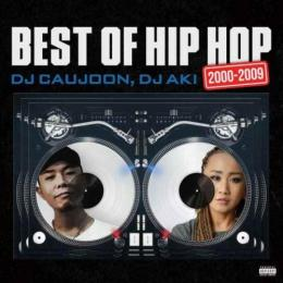 DJ CAUJOON & DJ AKI / Best Of Hip Hop 2000 - 2009