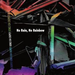 KING104 & DOPEY / No Rain, No Rainbow