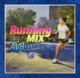 DJ OGGY / AV8 RUNNING BEATS MIX