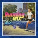 DJ OGGY / AV8 RUNNING BEATS MIX