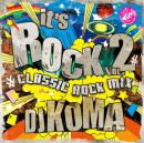 DJ KOMA / IT'S ROCK Vol.2