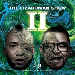 十影 / THE LIZARD MAN SHOW 2 - mixed by DJ KEN WATANABE