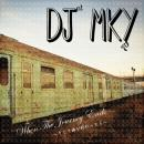 DJ MKY / When The Journey Ends(そして旅が終わったら)