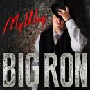 BIG RON / My Way