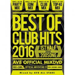 V.A / BEST OF CLUB HITS 2016 1st half -AV8 OFFICIAL MIXDVD- (2DVD)