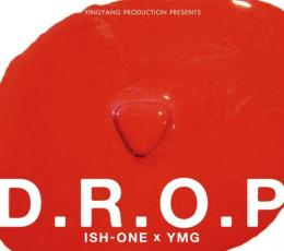 ISH-ONE / D.R.O.P