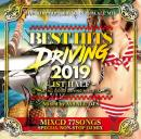 V.A / BEST HITS DRIVING 2019 1ST HALF MIXCD