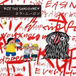 KGE THE SHADOWMEN / ミラーニューロン