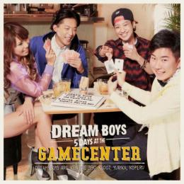 【¥↓】 【DEADSTOCK】 DREAM BOYS (KLOOZ, KOPERU, YURIKA, KEN THE 390) / 5DAYS AT THE GAME CENTER