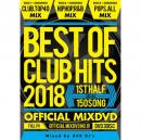V.A / BEST OF CLUB HITS 2018 -1st half- OFFICIAL MIXDVD (3DVD)
