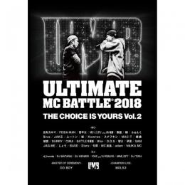 ULTIMATE MC BATTLE 2018 -THE CHOICE IS YOURS VOL.2-