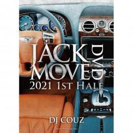 DJ COUZ / Jack Move DVD 2021 1st Half