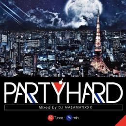 DJ MA$AMATIXXX / PARTY HARD 5