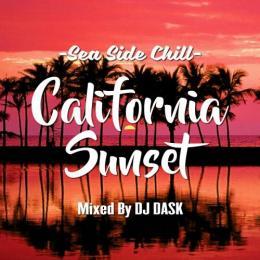 DJ DASK / California Sunset -Sea Side Chill-