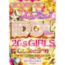 DJ CHA-CHA / American IDOL -20's Girls Collection- (3DVD)