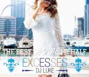 DJ LUKE / EXCESSES THE BEST OF 2018 1st HALF