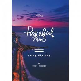 DJ RING / Peaceful Mind -Jazzy Hip Hop-