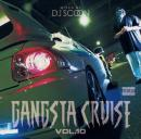 DJ SCOON / GANGSTA CRUISE Vol.10