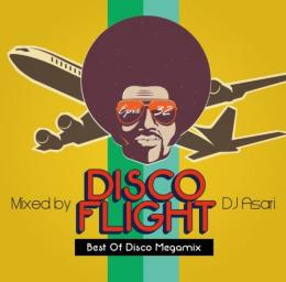 DJ ASARI / Disco Flight (The Best Of Disco Megamix)