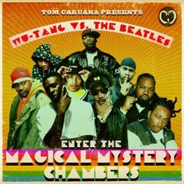 Wu-Tang Clan × The Beatles -Enter the magical mystery chambers-