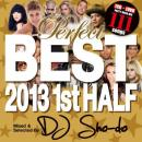DJ Sho-do / Perfect Best 2013 1ST Half -Party Hits- (CD+DVD)
