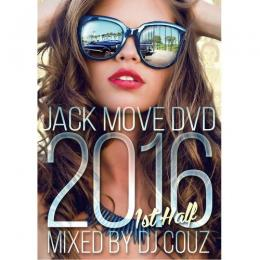 DJ COUZ / Jack Move DVD 2016 1st Half