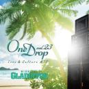 GLADIATOR / One Drop vol.23 -Love&Culture Mix-