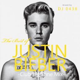 DJ 0438 / The Best of Justin Bieber -Club Hit Tune Mix-