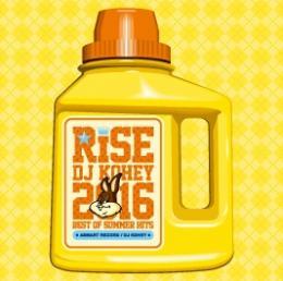 DJ KOHEY / RISE -2016 BEST OF SUMMER HITS-