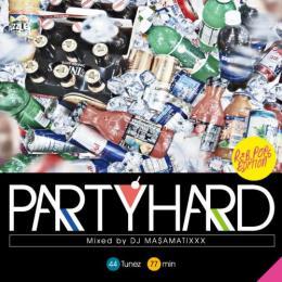 DJ MA$AMATIXXX / PARTY HARD 4