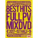V.A / BEST HITS FULL PV 2017 -1st half- OFFICIAL MIXDVD (3DVD)