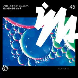 DJ Mu-R / IMA#46