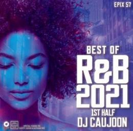 DJ CAUJOON / BEST OF R&B 2021 1st HALF