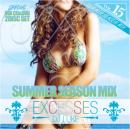 DJ LUKE / EXCESSES VOL,15 -SUMMER SEASON MIX- (CD+DVD)