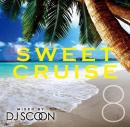 DJ SCOON / SWEET CRUISE VOL.8