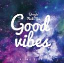 DJ DAI / GOOD VIBES Vol.2 -Boogie Funk MIX-
