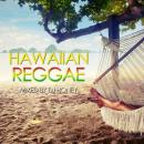 DJ HONEY / HAWAIIAN REGGAE