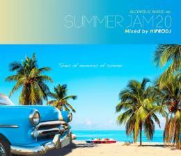 HIPRODJ / ALCOHOLIC MUSIC ver. SUMMER JAM 20